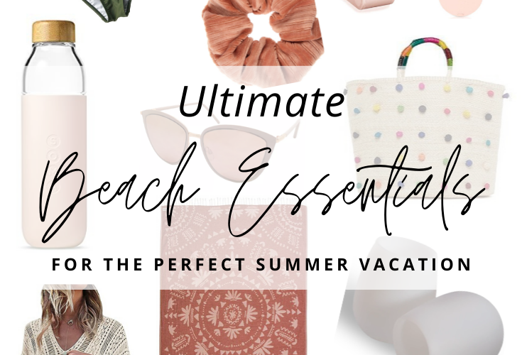 Ultimate Beach Essentials for the Perfect Summer Vacation