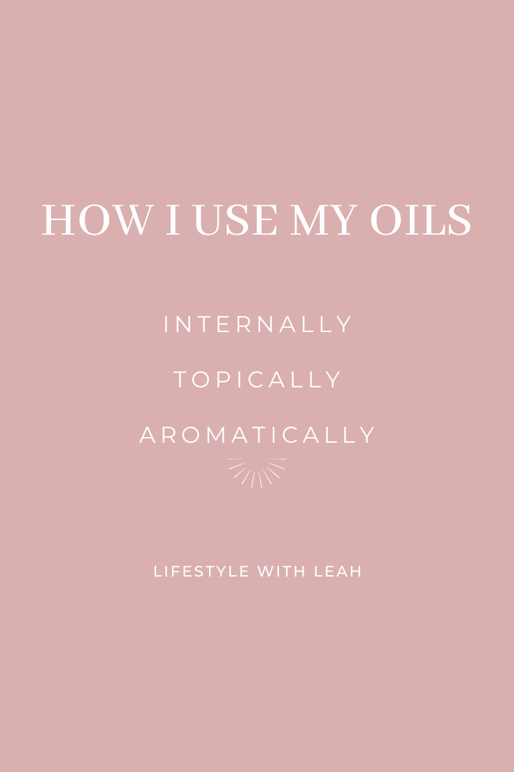 how I use my young living essential oils